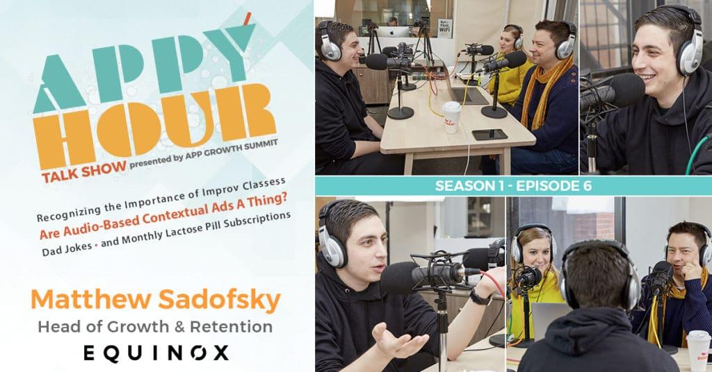 Season 01 - Episode 06: Matt Sadofsky, Equinox