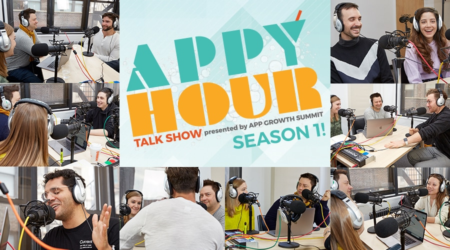 The Appy Hour Talk Show by App Growth Summit